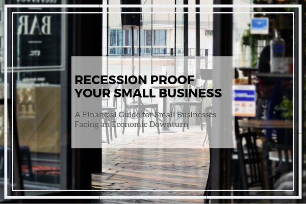 Recession Proof Your Small Business